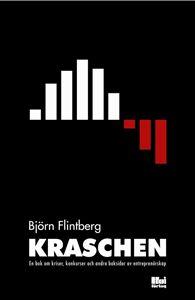 Bild på Kraschen : en bok om kriser, konkurser och andra baksidor av entreprenörskap