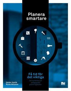 Bild på Planera smartare : få tid för det viktiga