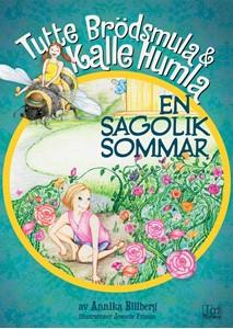 Bild på Tutte Brödsmula & Kalle Humla: En sagolik sommar