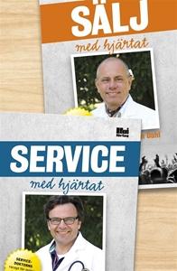 Bild på Sälj med hjärtat : säljdoktorns recept för vinnande kommunikation på och utanför jobbet ; Service med hjärtat : servicedoktorns recept för möten i världsklass