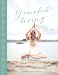 Bild på Graceful living : konsten att leva varsamt och innerligt
