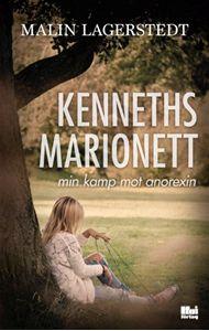 Bild på Kenneths marionett : min kamp mot anorexin