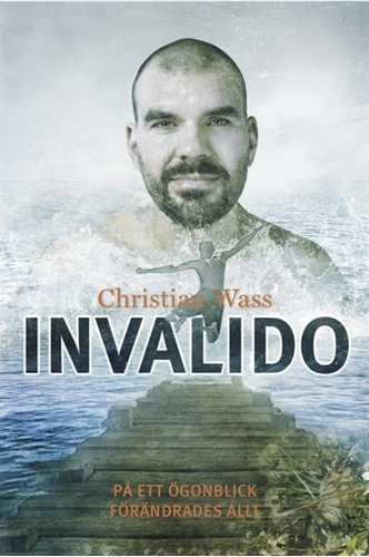 Bild på Invalido : på ett ögonblick förändrades allt