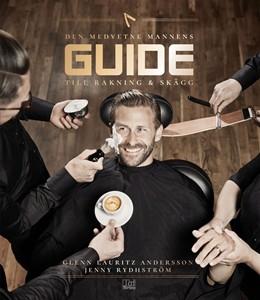 Bild på Den medvetne mannens guide till rakning & skägg