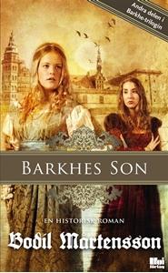 Bild på Barkhes son : en historisk spänningsroman