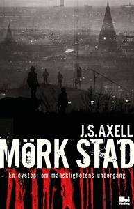 Bild på Mörk stad : en dystopi om mänsklighetens undergång