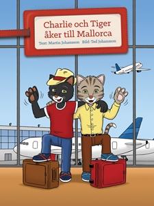 Bild på Charlie och Tiger åker till Mallorca