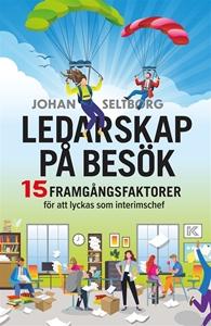 Bild på Ledarskap på besök – 15 framgångsfaktorer för att lyckas som interimschef